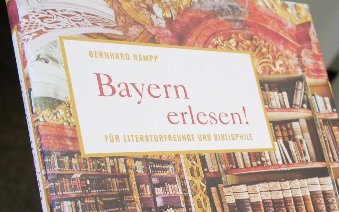 Bernhard Hampp: Bayern erlesen!