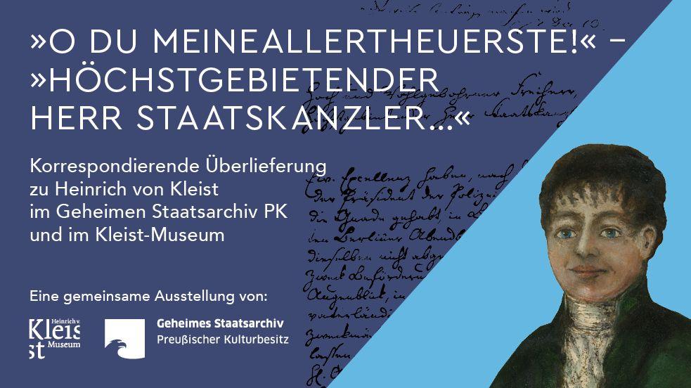 «O Du meine Allertheuerste!». Ausstellung zu Heinrich von Kleist